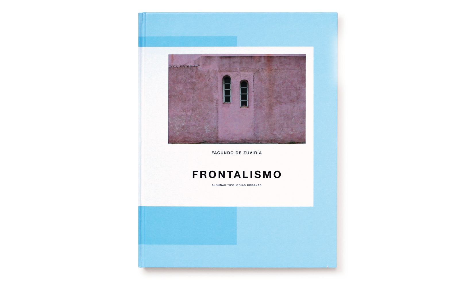 FRONTALISMO-FACUNDO-DE-ZUVIRIA-TOLUCA-STUDIO-OLIVIER-ANDREOTTI-1.jpg